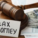 What to Look For When Hiring a Tax Attorney